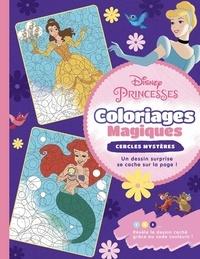 Sophie Marie - Disney Princesses - Coloriages Magiques - Cercles magiques.