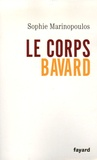 Sophie Marinopoulos - Le corps bavard.