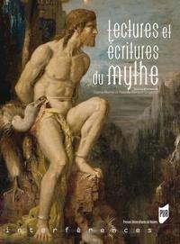 Sophie Marret et Pascale Renaud-Grosbras - Lectures et écriture du mythe.