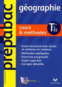 Sophie Martin - Géographie Tle L, ES, S - Cours & méthodes.