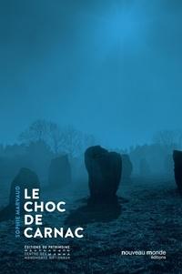 Sophie Marvaud - Le choc de Carnac.