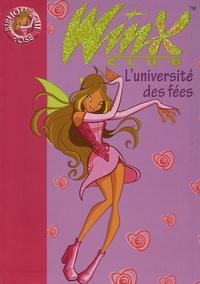 Sophie Marvaud - Winx Club Tome 3 : L'université des fées.