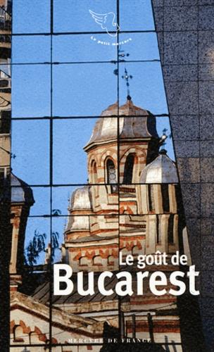 Sophie Massalovitch - Le goût de Bucarest.