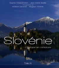 Sophie Massalovitch et Jean-Marie Boëlle - Slovénie - L'Europe en miniature.