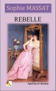 Sophie Massat - Rebelle - Apolline et Mavève.