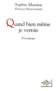 Deedr.fr QUAND BIEN MEME JE VERRAIS. - Témoignage Image