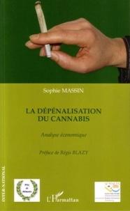 Sophie Massin - La dépénalisation du cannabis - Analyse économique.