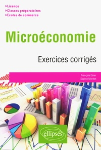 Microéconomie : exercices corrigés - Sophie Méritet |