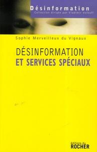 Sophie Merveilleux du Vignaux - Désinformation et services spéciaux.