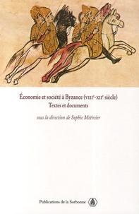 Sophie Métivier et Rosa Benoit-Meggenis - Economie et société à Byzance (VIIIe-XIIe siècle).