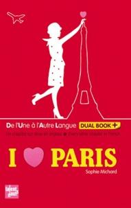Sophie Michard - I love Paris.
