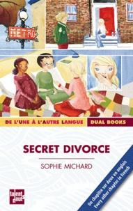 Sophie Michard - Secret divorce.