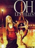 Sophie Michel et Emmanuel Lepage - Oh, les filles !  : Edition intégrale.