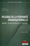 Sophie Mignon - Pilotage de la pérennité organisationnelle - Normes, représentations et contrôle.
