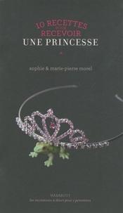 10 recettes pour recevoir une princesse.pdf