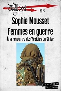 Sophie Mousset - Femmes en guerre.