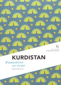 Sophie Mousset - Kurdistan - Poussière et vent.