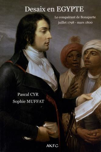 Desaix en Egypte (juillet 1798-mars 1800)