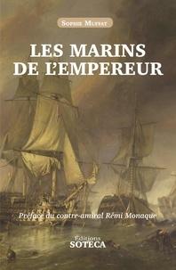 Sophie Muffat - Les marins de l'Empereur.