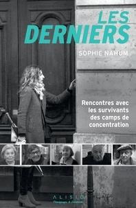 Ebook gratuit téléchargements google Les derniers  - Rencontres avec les survivants des camps de concentration in French
