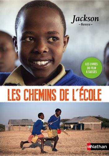Sophie Nanteuil - Les chemins de l'école  : Jackson - Kenya.