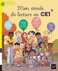 Sophie Nanteuil et Ingrid Chabbert - Mon année de lecture en CE1.