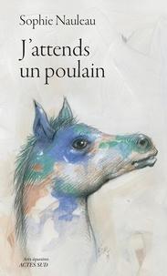 Jattends un poulain - Journal dune renaissance.pdf