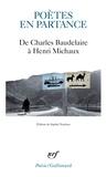 Sophie Nauleau - Poètes en partance - De Charles Baudelaire à Henri Michaux.