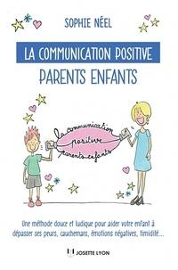 Sophie Néel - La communication positive parents enfants.