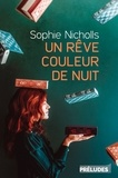 Sophie Nicholls - Un rêve couleur de nuit.