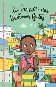Sophie Noël - La Saveur des bananes frites LN EPUB.