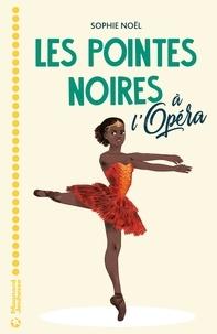 Sophie Noël - Les pointes noires.