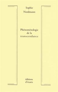 Sophie Nordmann - Phénoménologie de la transcendance.