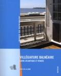 Sophie Onimus-Carrias et Agathe Aoustin - Villégiature balnéaire - Loire-Atlantique et Vendée.
