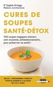 Cures de soupes santé-détox - Sophie Ortega |
