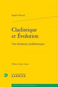 Sophie Pécaud - Cladistique et évolution - Une fondation problématique.