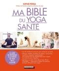 Sophie Pensa - Ma bible du yoga santé.