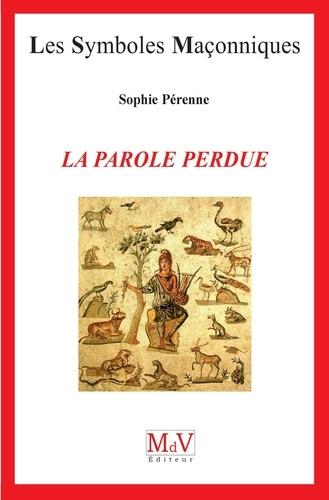 La parole perdue - Sophie Perenne - 9782355992612 - 6,49 €