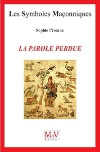Sophie Perenne - N.63 La parole perdue.