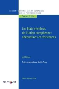 Sophie Perez et Joël Rideau - Les Etats membres de l'Union européenne : adéquation et résistance - Recueil d'études.