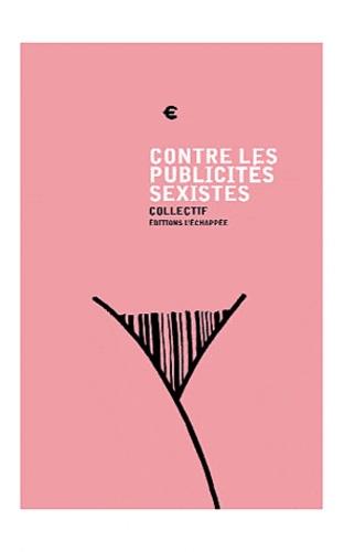 Sophie Pietrucci et Chris Vientiane - Contre les publicités sexistes.