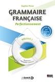Sophie Piron - Grammaire française prefectionnement - Volume 2, Supérieur - Formation continue.
