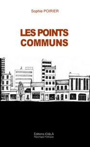 Sophie Poirier - Les points communs.