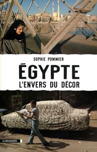 Sophie Pommier - Egypte, l'envers du décor.