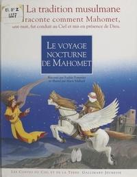 Sophie Pommier et Domitille Héron - Le voyage nocturne de Mahomet.