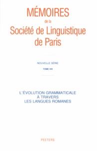 Sophie Prévost - L'évolution grammaticale à travers les langues romanes.