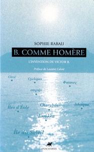 Goodtastepolice.fr B comme Homère - L'invention de Victor B Image