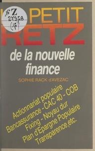 Sophie Rack d'Avezac - Le petit Retz de la nouvelle finance.