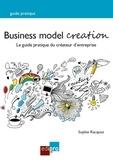 Sophie Racquez - Business model creation - Guide pratique pour les créateurs d'entreprise.