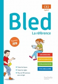 Sophie Raimbert et Benjamin Manbon - Français Bled CE2 Cycle 2 - La référence.